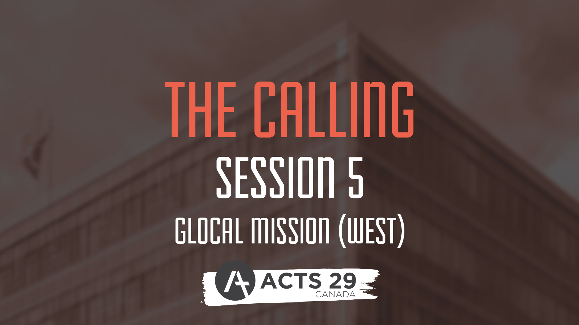 The Calling - Session 5 - West