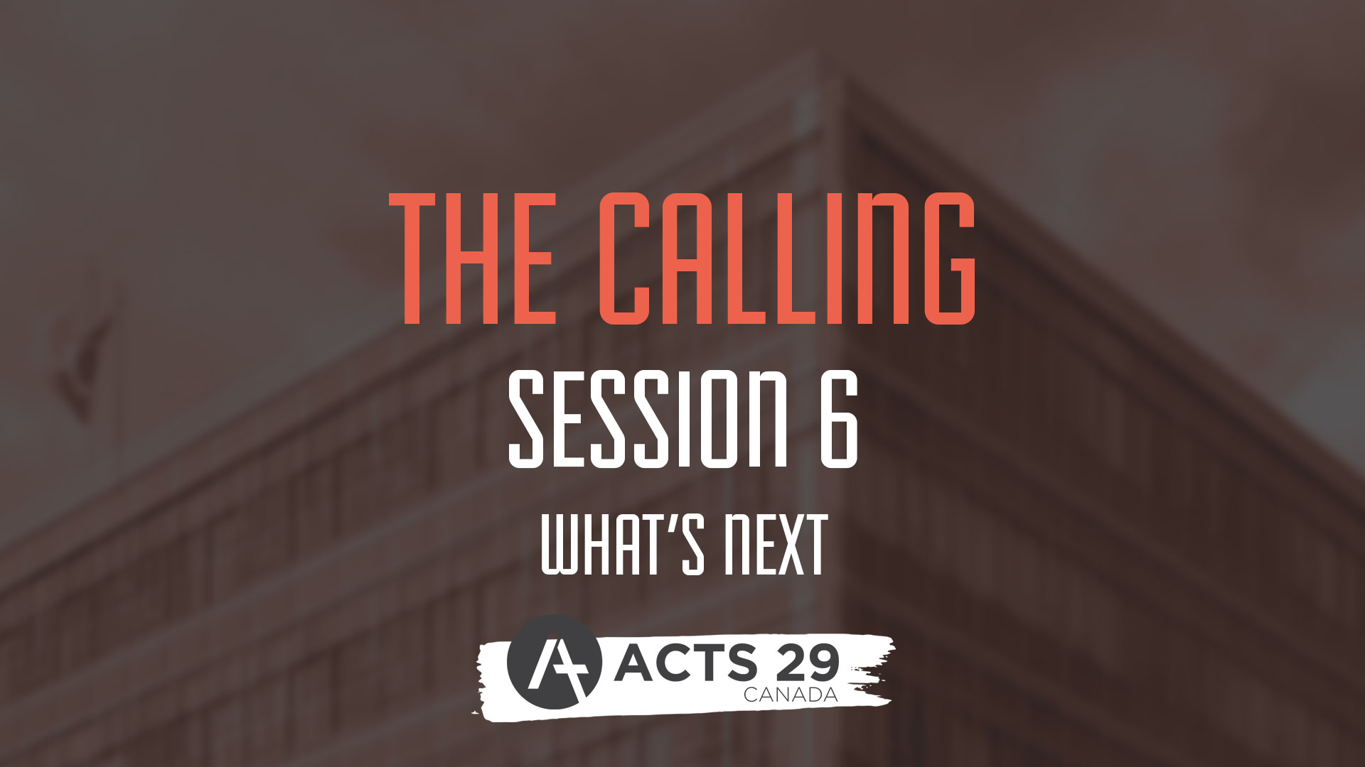The Calling - Session 6