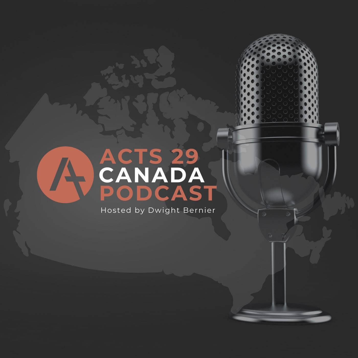 Podcast Episode 1: Welcome to the Acts 29 Canada Podcast