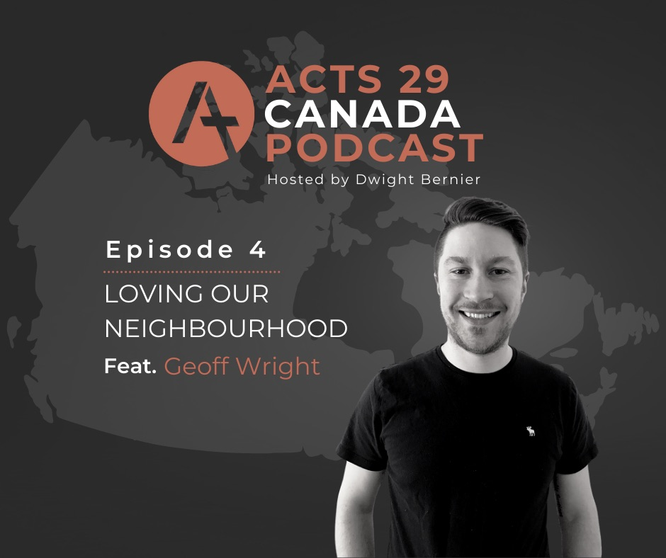 Podcast Episode 4: Loving Our Neighbourhood