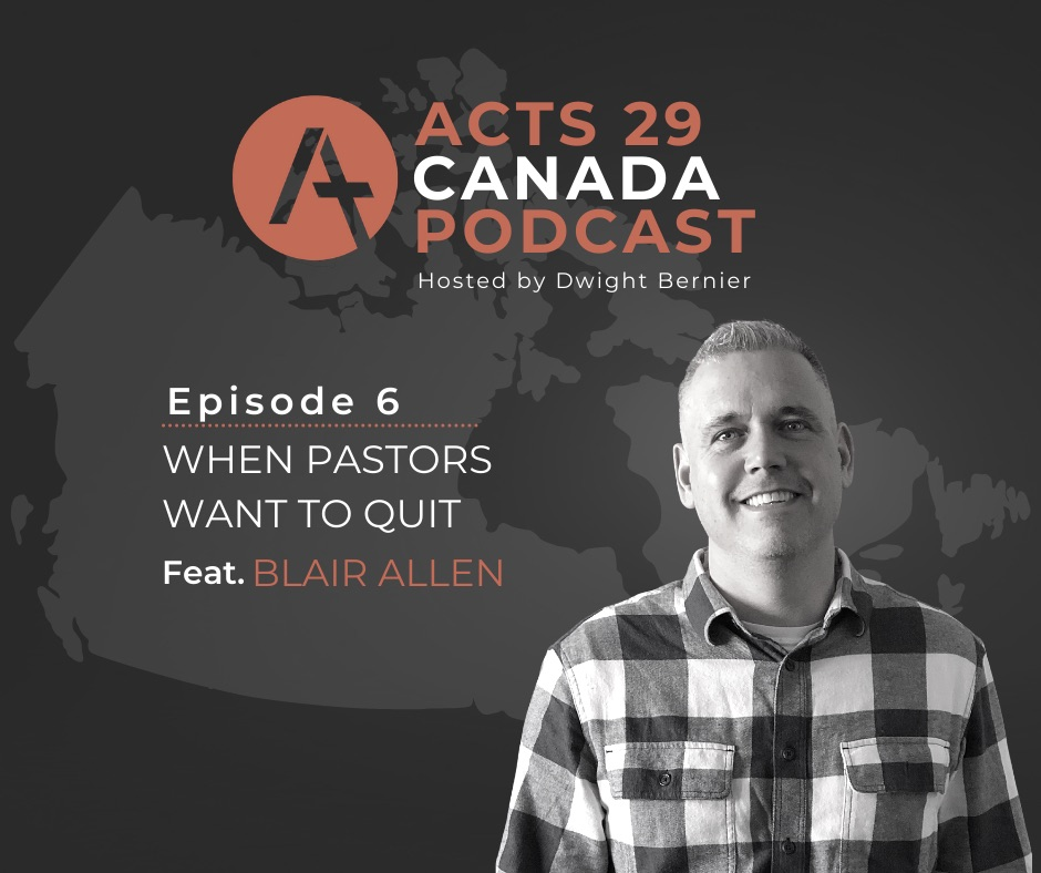 Podcast Episode 6: When Pastors Want to Quit